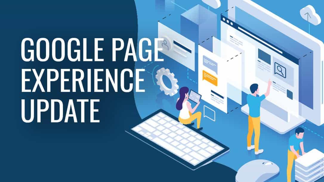 La mise à jour Google Page Experience devrait être lancée en mai 2021 - Référenceurs, tenez bon !